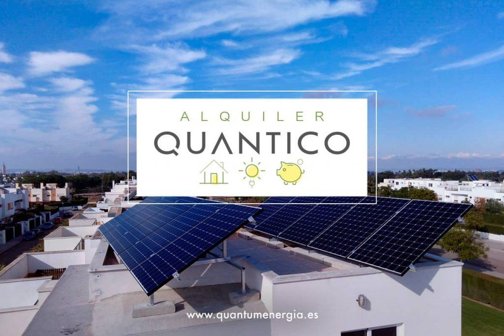 Alquiler QUANTICO: el alquiler honesto de placas solares